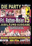 Frl. Rottenmeier 15 - Die Party (QUA) (Muschi Movie)