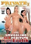 Smuggling SexPedition (Private - Blockbusters)