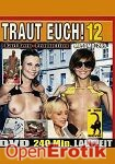 Traut Euch! 12 (QUA) (Muschi Movie)