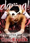 Twisted Minds (Daring!)