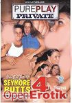 Only The Best Of Seymore Butts 4 (Private - PurePlay 04)