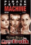 Fetish Recall - Fact or Friction (Private - Pirate Fetish Machine 11)