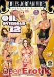Oil Overload 12 (Jules Jordan Video)