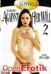 Against Her Will Vol. 2 (New Sensations)