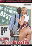 Daddy knows Best (The Evil Empire - Evil Angel - Sean Michaels)
