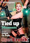 Tied up Moments (Killergram)