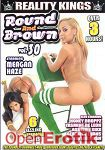 Round and Brown Vol. 30 (Reality Kings)