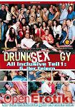 Drunk Sex Orgy - All Inclusive Teil 1: Geiler Feiern (Eromaxx)