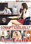 Corrupt Schoolgirls Vol. 7 (Reality Junkies)