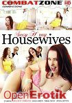 Sexy Horny Housewives (Combat Zone)