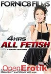 All Fetish - 4 Hours (Fornic8 Films)