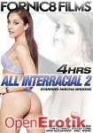 All Interracial Vol. 2 - 4 Hours (Fornic8 Films)