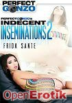 Perfect Gonzos Indecent Inseminations Vol. 2 (Perfect Gonzo)