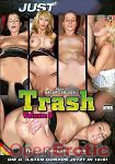Trash Vol. 9 (Just Fuck!)
