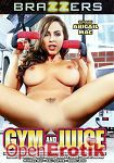 Gym and Juice (Brazzers)