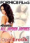 All Jayden Jaymes - 4 Hours (Fornic8 Films)
