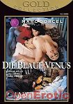 Die blaue Venus (Marc Dorcel - Gold Collection)