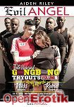 Interracial Gangbang Tryouts Vol. 1 (The Evil Empire - Evil Angel - Aiden Riley)