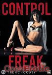 Control Freak (Jules Jordan Video - Trenchcoat x)