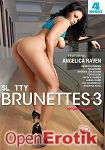 Slutty Brunettes Vol. 3 - 4 Hours (Elegant Angel)