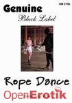 Rope Dance (Genuine)